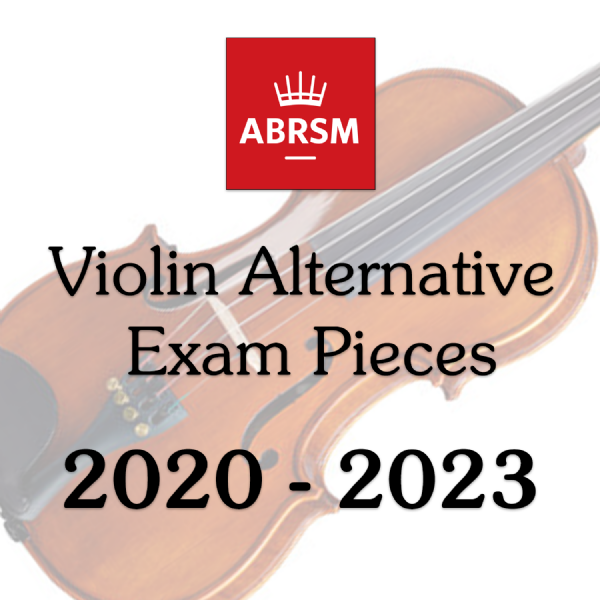 ABRSM Violin 2020-2023 Alternative Pieces